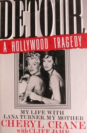 1988 - Detour, A Hollywood Story by Cheryl Crane - Paperback