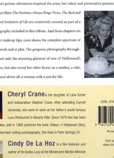 2008 - Lana: The Memories, The Myths, The Movies by Cheryl Crane & Cindy De La Hoz