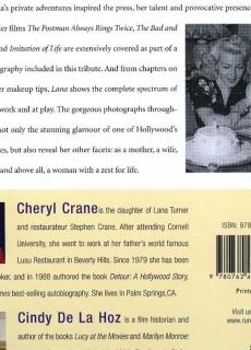 2008 - Lana: The Memories, The Myths, The Movies by Cheryl Crane & Cindy De La Hoz