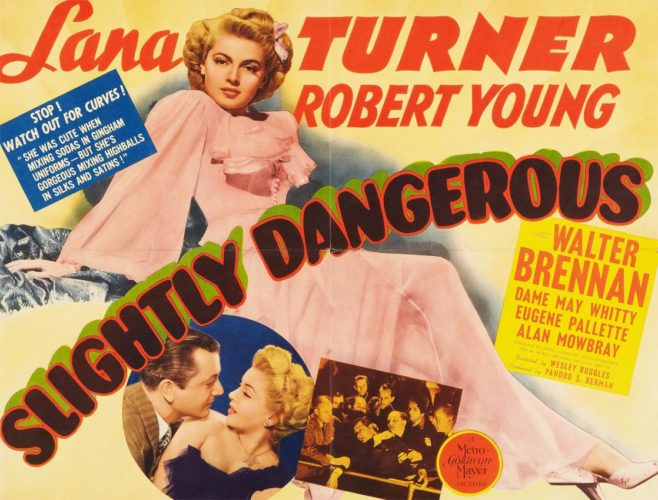 Poster Lana Turner in Slightly Dangerous - 1943